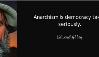anarchism-is-democracy-taken-seriously-e1458769065204